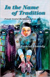 Buy from Amazon; In the Name of Tradition Female Genital Mutilation in Iran